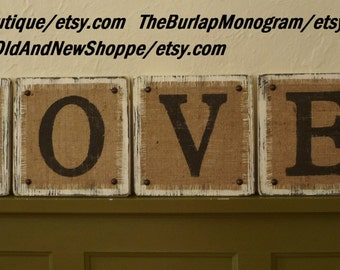 L-O-V-E BURALP Rustic Hanging Sign, LOVE Rustic Country BURLAP Sign ready to hang, Primitive Burlap Hanging Love Sign, Distressed Burlap