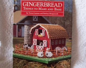 Gingerbread Things to Make and Bake