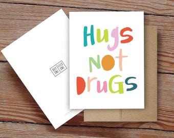 Hugs Not Drugs - Notecard