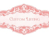 Custom listing for sallytiramisu only..