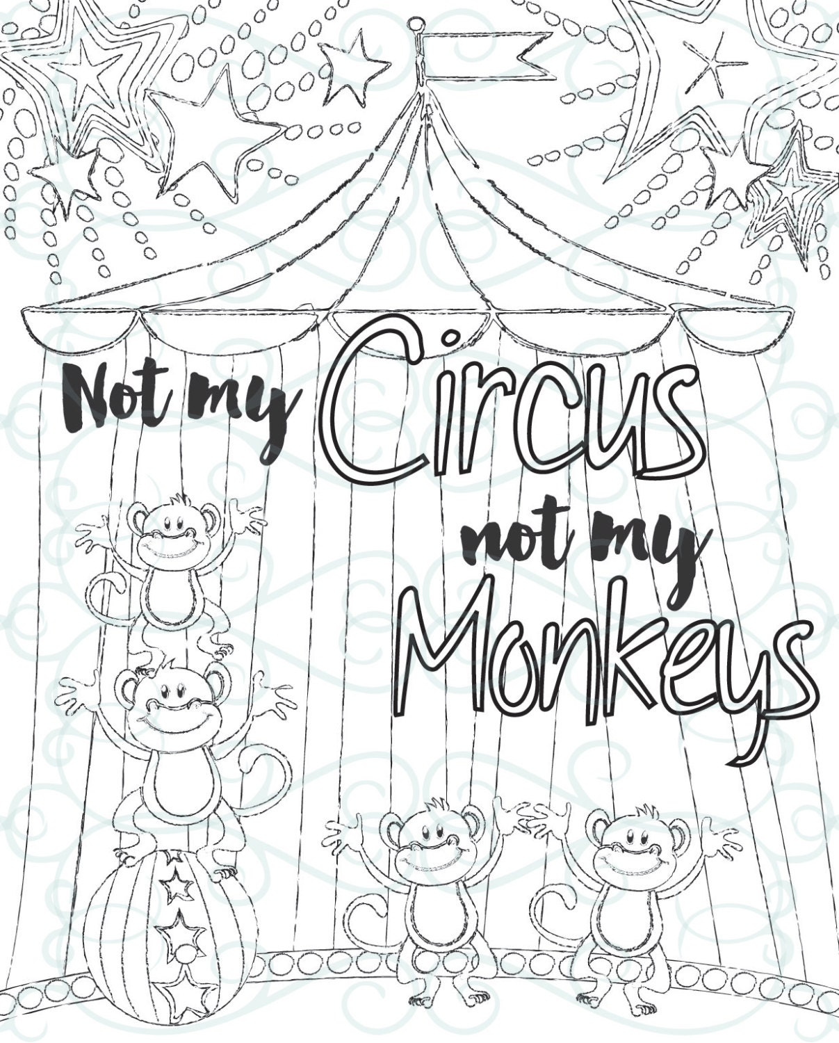 inspirational coloring page printable 14 not my monkeys