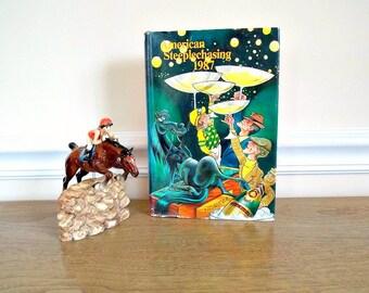 Vintage Horse Book, American Steeplechasing, Hardback Book, Reference, 1987, Horse Racing, Steeplechase Racing, Thoroughbred, Racing