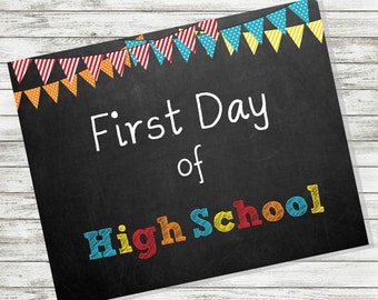 """BACK to SCHOOL SIGN - First Day of High School Sign - 8 x 10"""" - Printable - Instant Download - Primary Colors"""