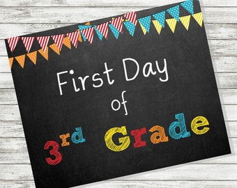 """BACK to SCHOOL SIGN - First Day of 3rd Grade Sign - 8 x 10"""" - Printable - Instant Download - Primary Colors - Chalkboard"""