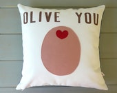 Olive You - PINK Olive -  Pillow Cover  - Valentines Day - Decorative Pillow Cover - Gift For Her - Nursery Decor