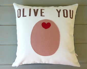 Olive You - PINK Olive - Decorative Pillow - Cover - Gift For Her - Nursery Decor -