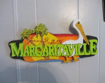 Handmade custom painted Margaritaville sign with a Pelican