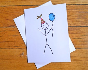 Funny Birthday Card - You're Not Dead - Happy Birthday Stick Figure - Rude Birthday Card - Getting Old - Greeting Cards - Watercolor