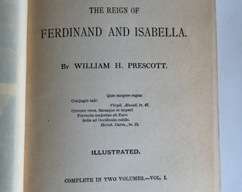 History of Reign of Ferdinand and Isabella by William Prescott - Early Edition