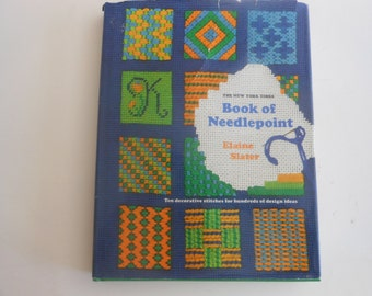 Needlepoint workbook 1973 The new york times Book of Needlepoint Elaine Slater