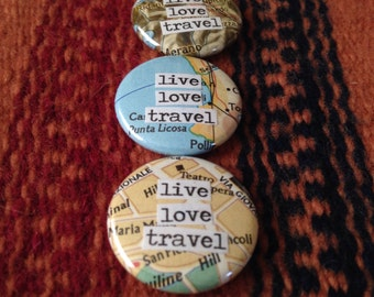 Live Love Travel - Map Collage - Pinback Button, Magnet, Mirror, or Bottle Opener