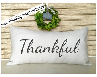 Custom Pillow - Thankful Pillow - Insert Included * FREE SHIPPING *