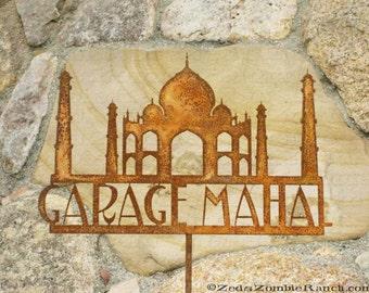 Garage Mahal garden Yard Sign