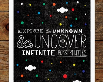 Exploring the Unknown & Uncover Infinite Possibilities, Quote, Creativity, Space, Stars, Rainbow, Color, 14x11 Art Print