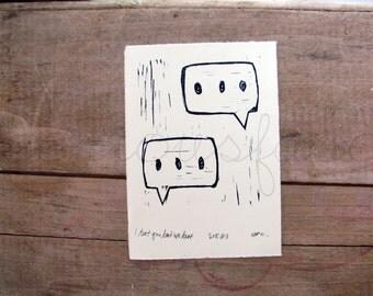 I Text You Text We Text - Original Art - Hand Pressed Block Print