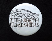 """The North Remembers 2.25"""" Game of Thrones Inspired Pin Back Button GOT"""
