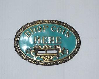 1970's - Drop Coin Here - Brass & Enameled Belt Buckle - Vintage