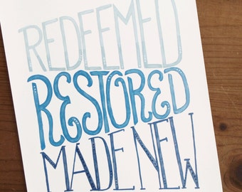redeemed. restored. made new. Printable Art Print (instant download)