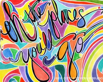 ART PRINT - Oh the Places You'll Go - Digital Art Print - hand lettered art print - Kids Art - Hand Lettering