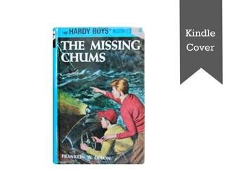 THE MISSING CHUMS - Franklin W. Dixon - HC/DJ - 1956A-44 - NF/G