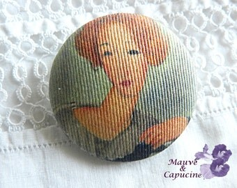 Button out of fabric, printed Modigliani