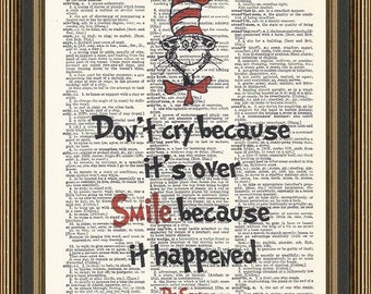 Dr Seuss, Don't Cry because it's over, Smile because it happened quote printed on a vintage dictionary page. Nursery Print, Kids Playroom.