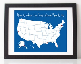 "Home is Where the Coast Guard Sends Us 8"" x 10"" Print w/ Vinyl Heart Decals 