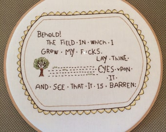 Behold the Field Embroidery Hoop