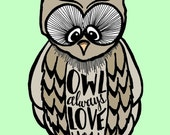 INSTANT DOWNLOAD - Owl Always Love You - 8x10 Illustrated Print by Mandy England