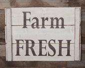 Large Wood Sign - Farm Fresh - Farm House Sign