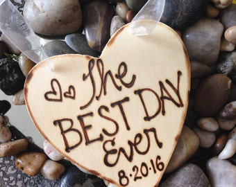 The BEST DAY Ever wood heart | doubles as a Christmas ornament | Wedding Day | Gift | Engaged | Married