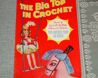 "Vintage Booklet ""The Big Top in Crochet"