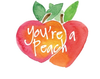 You're a Peach Greeting Card