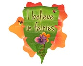 """Printable """"I Believe in Fairies"""" Party Sign, Flower Birthday Girl Poster"""