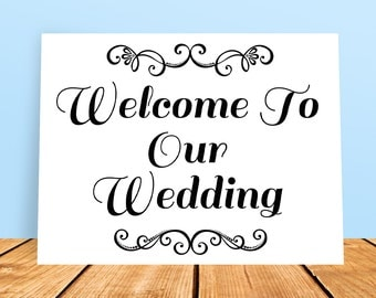 A4 DIY Welcome To Our Wedding Printable Sign