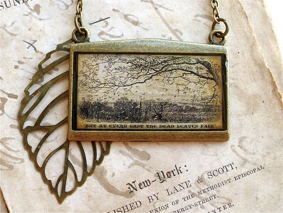 Poem Statement Necklace - The Rainy Day by Longfellow - Dead Leaves Fall in Bronze or Silver