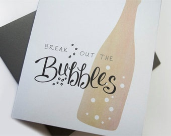 Break Out the Bubbles Greeting Card
