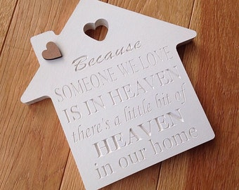 Because someone we love is in heaven freestanding memory plaque, sign