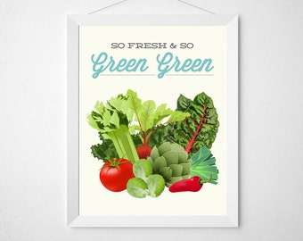Vegetable Kitchen Print - So Fresh So Green - Poster art wall decor cooking vegetable modern funny vegan vegetarian produce farmers market
