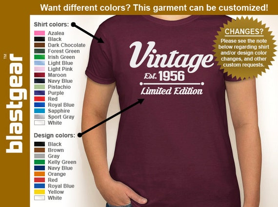 Vintage Est. 1956 (or any year) Limited Edition 60th Birthday womens T-shirt — Any color/Any size - Adult S, M, L, XL, 2XL, 3XL