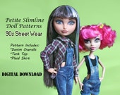 Easy 90s Street Wear Overalls doll clothes pattern for Petite Slimline Fashion Dolls: Monster High, Ever After High, Dal, Obitsu & Similar