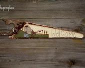 Primitive Welcome Sign, Handpainted Primitive Folkart on Old Rusty Hand Saw