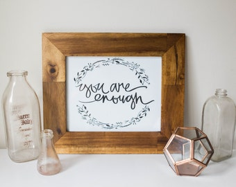 Typography Inspirational Print: you are enough