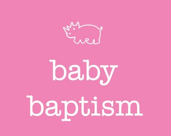 Baptism Pages...Baby Book..The Sweet Rhino
