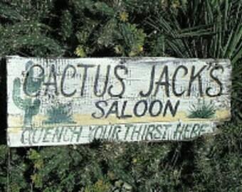 Cactus Jack's Saloon.  Primitive Wooden Bar Sign.  Customize It!
