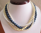 Multi Strand Pearl Necklace, Wedding Necklace in Navy Blue, Ivory, White, Beige Champagne, Bridesmaid Necklace, Four Strands