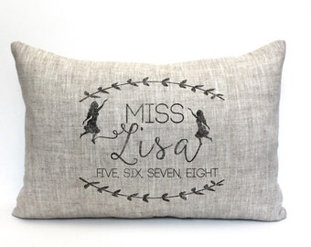 "dance teacher gift, dance pillow, name pillow, dance teacher pillow, personalized pillow, mother's day gift ""The Miss Lisa"""