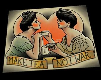 Make Tea Not War Queer Feminist Tattoo Art Print