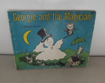 Georgie and the Magician By Robert Bright