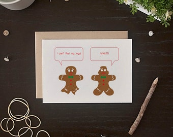 Funny Holiday Card - Gingerbread Man Card - Funny Christmas Card